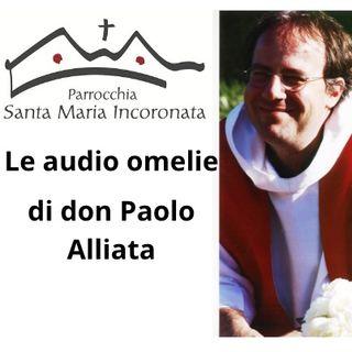25 luglio 2021 - Le audio omelie di don Paolo Alliata