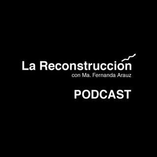 27.07.20 | LA RECONSTRUCCIÓN