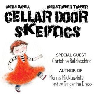 #32: Cellar Door Skeptics and The Tangerine Dress