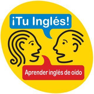 Tu Ingles Sesion 18