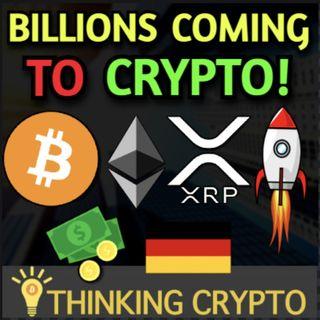Germany Opens Up $415 Billion For Crypto - Australia Bitcoin ETF - SBI Ripple XRP NFTs