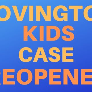 Covington Kids Case Reopened
