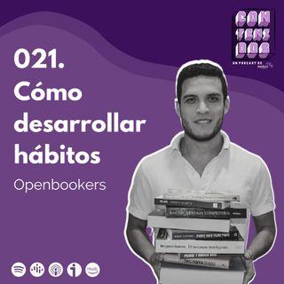 021. Cómo desarrollar un Hábito   Openbookers