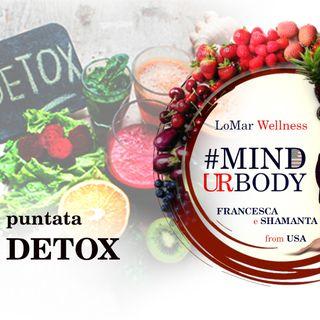 DETOX DOPO LE FESTE - LoMar Wellness #MINDURBODY con Shamanta Radio Host e Francesca Health Coach