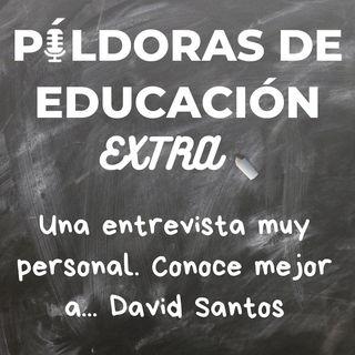 PDE53 (Edición extra) - Una entrevista muy personal. Conoce mejor a... David Santos