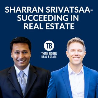 Sharran Srivatsaa- Succeeding in Real Estate