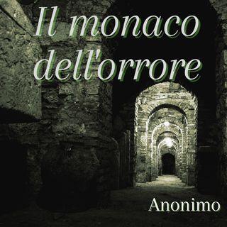 Il monaco dell'orrore - Anonimo