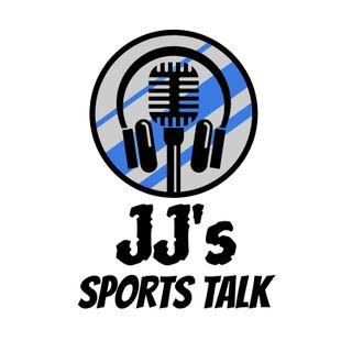 JJ's Sports Talk 7/03/19