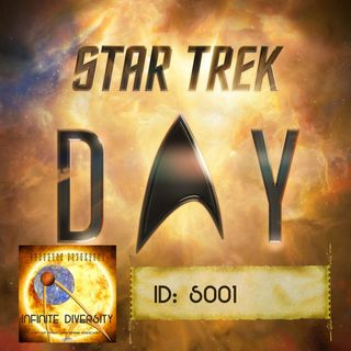 ID: S001: Star Trek Day 2020 Recap