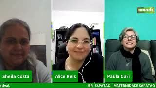 BR SAPATÃO-MATERNIDADES com ALICE REIS