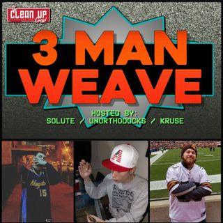 """""""Win or Look Good Losing?"""" 3-Man Weave 021"""