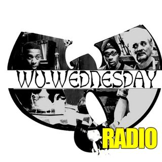 WU WEDNESDAY RADIO SHOW