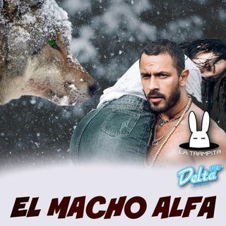 EP31. El Macho Alfa - Ramon Tolentito
