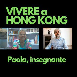 Paola, insegnante a Hong Kong