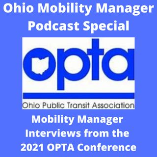 2021 OPTA Conference Mobility Managers and ODOT Clips