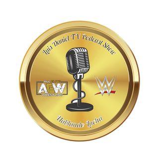 Episode 20 - Luis Daniel TV Hablando Lucha