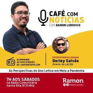 Programa Café com Notícias - 25/04/2020 - Com Ramon Luduvico