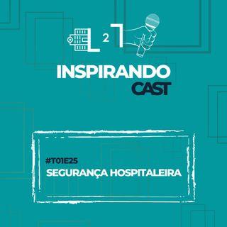 #T01E25 - Segurança Hospitaleira