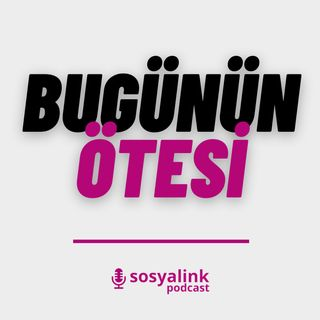 Sosyalink Podcast #0