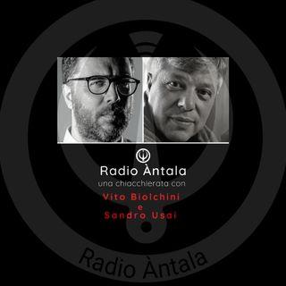 Radio ÀNTALA una Chiacchierata con Vito Biolchini e Sandro Usai