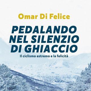 """Omar Di Felice """"Pedalando nel silenzio di ghiaccio"""""""