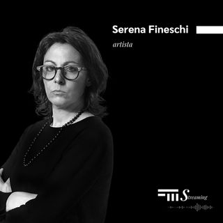 #5 - FMStreaming: intervista a Serena Fineschi