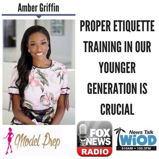Proper Etiquette Training in Our Younger Generation is Crucial || Amber Griffin discusses LIVE