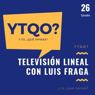 Luis Fraga. ¿Cómo sobrevive la televisión tradicional a la pandemia y al cambio generacional?