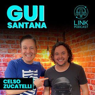 GUI SANTANA LINKPODCAST #Z07