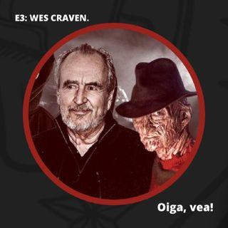 E3 - Wes Craven, re inventando el terror.
