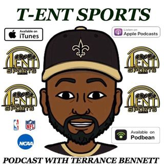 T-ENT SPORTS PODCAST EPISODE 69