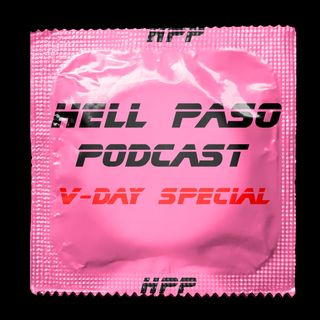 Episode 12 - 'V-DAY SPECIAL'