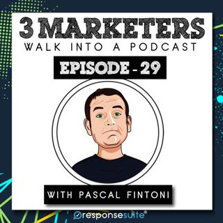 029: Make Content Marketing Work For You [Pascal Fintoni]