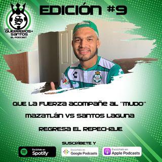 Ep9: El Mudo en la eLiguilla | Mazatlán FC vs Santos Laguna