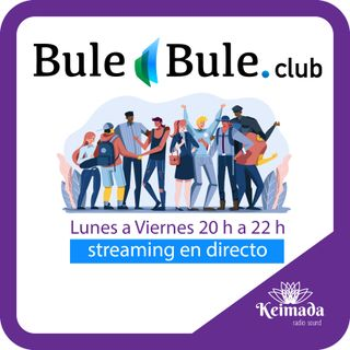 BUL E BULE CLUB 📆 28/09/20 💬🎧🎵🎶 Keimada Radio Sounds.