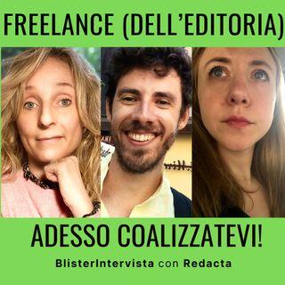 Freelance dell'editoria, coalizzatevi! - BlisterIntervista con Redacta