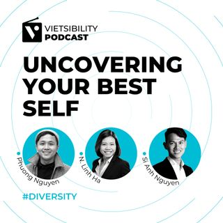 Vietsibility - Uncovering your best self