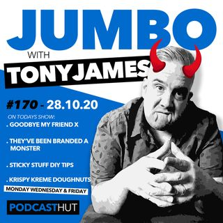 Jumbo Ep:170 - 28.10.20 - Goodbye My Friend x