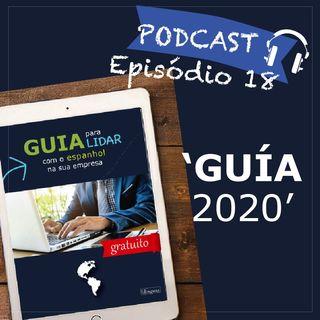 Episodio 18 - Cómo lidiar con el español en su Empresa