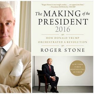 Roger Stone The Making Of A President