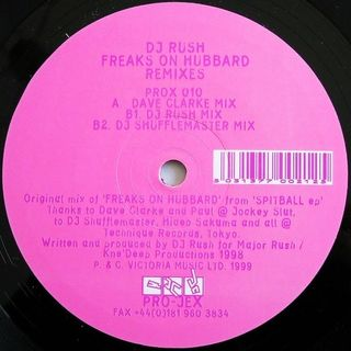 DJ Rush - Freaks On Hubbard (Dave Clarke Mix)