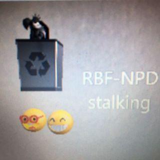 RBF-NPD stalking ♪