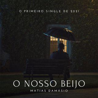 Matias Damásio - O Nosso Beijo [Download/Baixar]