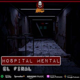 Hospital mental   Tercera parte