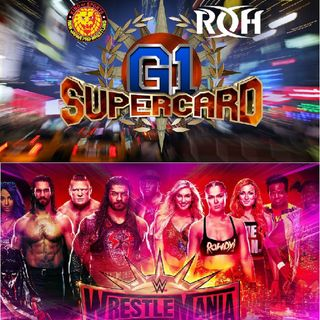 E53 - G1 Supercard vs Wrestlemania