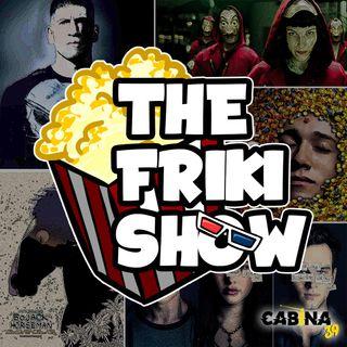 THE FRIKI SHOW / 16-07-19