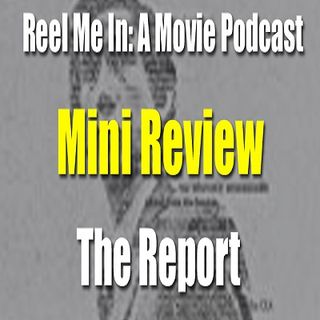 Mini Review: The Report