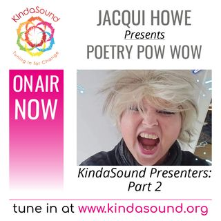 Stories & Poems from the KindaSound Team (Part 2) | Poetry Pow-Wow with Jacqui Howe