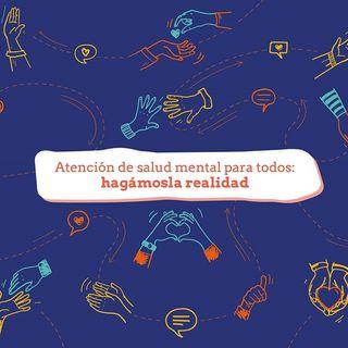 Especial Día Mundial de la Salud Mental