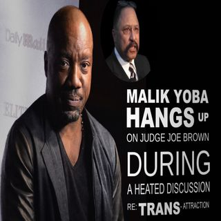 MALIK YOBA vs JUDGE JOE BROWN:  Tempers Flare.  The Producer Loses Her Cool ...